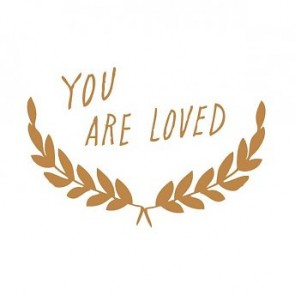 'You are loved' Wandsticker in Gold